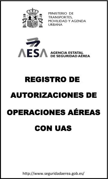 Registro de Autorizaciones de Operaciones Aéreas con UAS - de la Agencia Estatal de Seguridad Aérea